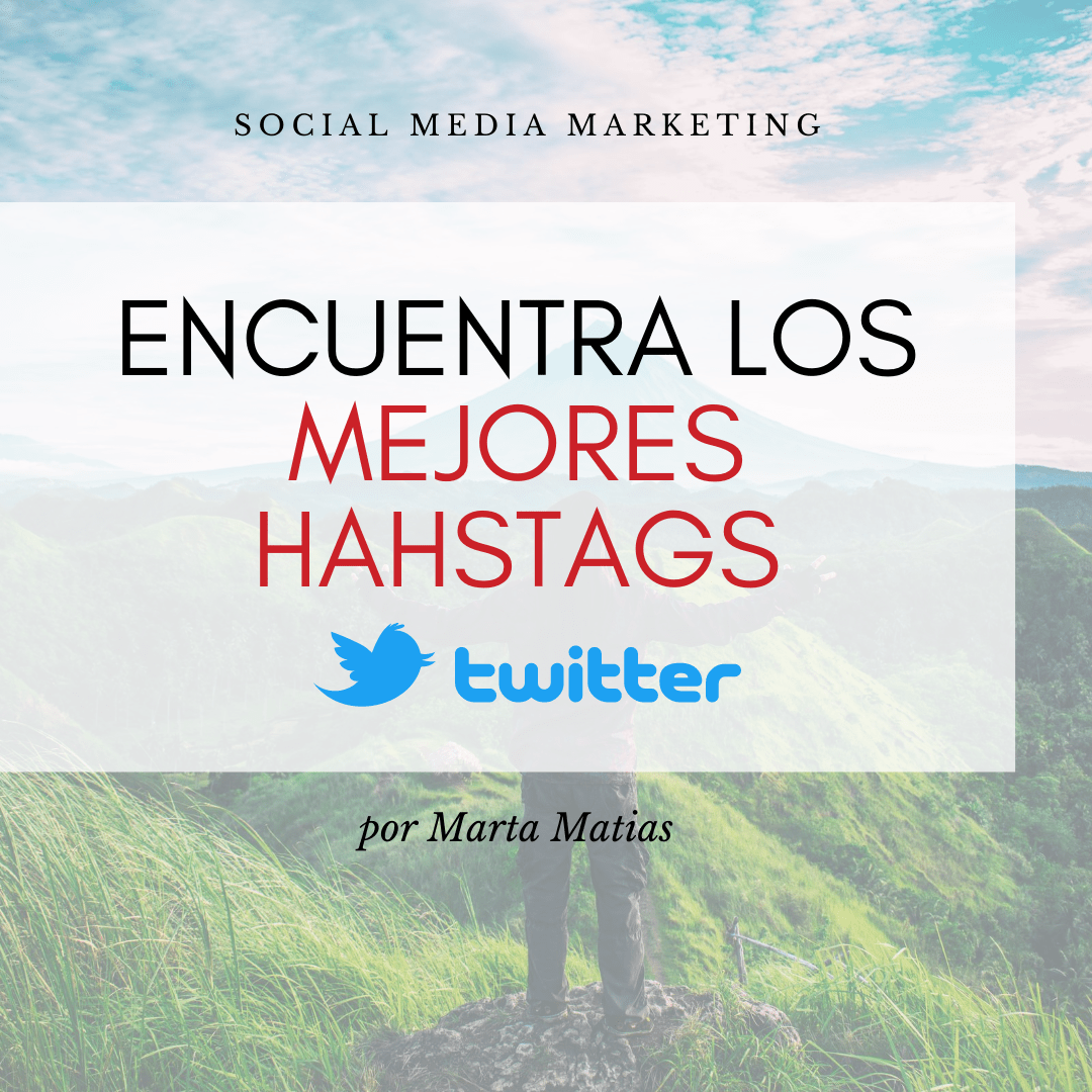 mejores hashtags twitter